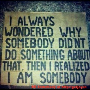 Who is somebody!