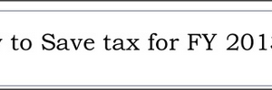 """ Save"" Income Tax – Be Happy !"