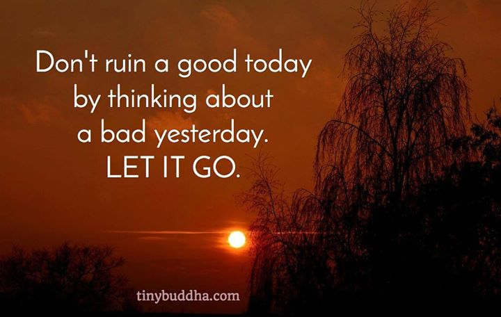 Don't ruin a good today...