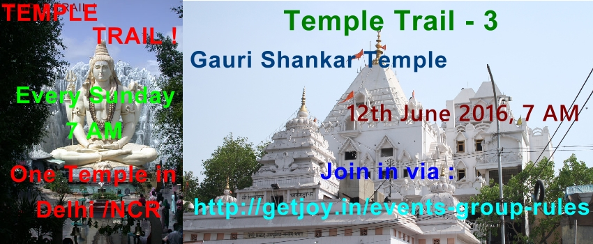 Temple Trail 3- Gauri Shankar Temple-12th June 2016